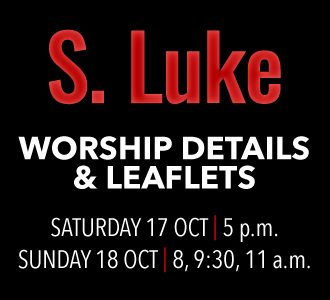 Worship Details for St. Luke's Day