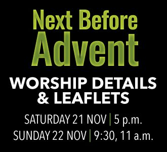 Worship Details for the Sunday next before Advent