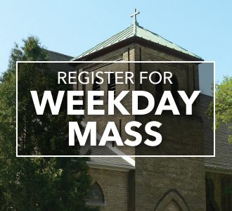 Register for Weekday Mass