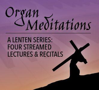 Organ Meditations