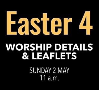 Worship Details for Easter 4